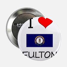 """I Love FULTON Kentucky 2.25"""" Button"""