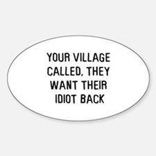 Your village called Oval Decal