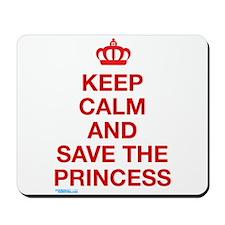 Keep Calm And Save The Princess Mousepad