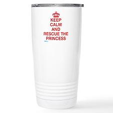 Keep Calm And Resuce The Princess Travel Mug