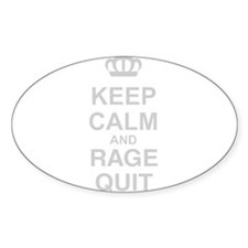 Keep Calm And Rage Quit Decal