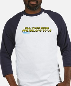 All Your Base Are Belong To Us Baseball Jersey