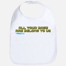 All Your Base Are Belong To Us Bib