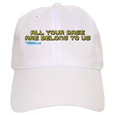 All Your Base Are Belong To Us Baseball Cap