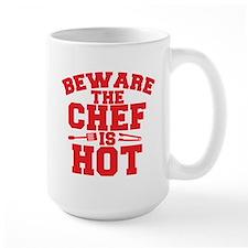 BEWARE THE CHEF IS HOT! Mugs