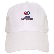 54 and loving it designs Baseball Baseball Cap