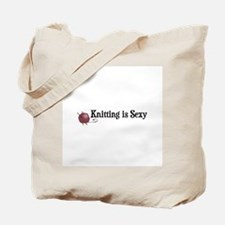 Knitting Is Sexy Tote Bag