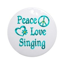 Peace Love Singing Ornament (Round)