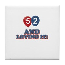 53 and loving it designs Tile Coaster