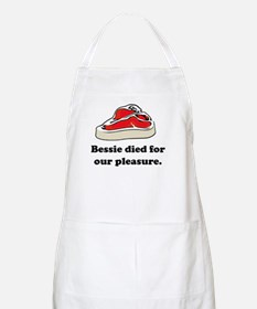 Bessie died for our pleasure BBQ Apron