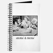 Stitchin' & Bitchin' Journal