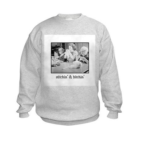 Stitchin' & Bitchin' Kids Sweatshirt