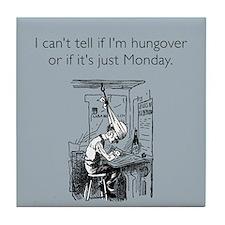 Monday Hangover Tile Coaster