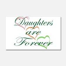 Daughters Are Forever Car Magnet 20 x 12