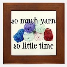 So Much Yarn, So Little Time Framed Tile