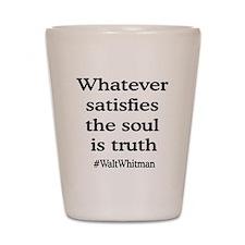 Soul Truth Shot Glass