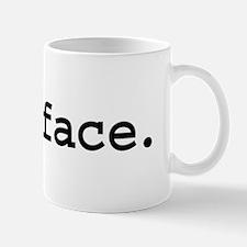 fuckface. Small Small Mug