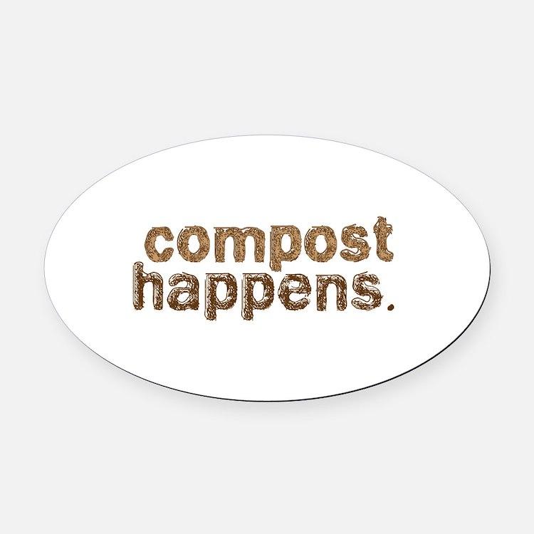 Compost Happens Oval Car Magnet