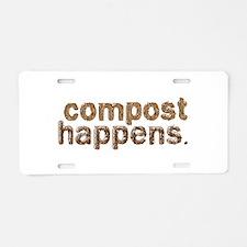 Compost Happens Aluminum License Plate