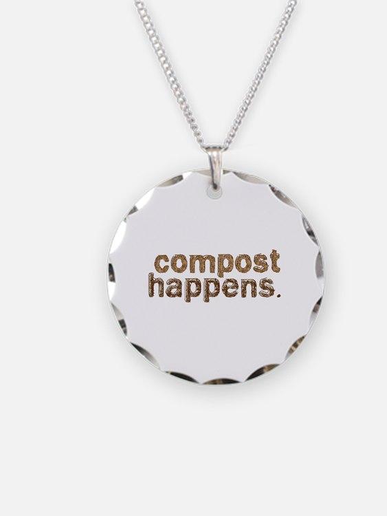 Compost Happens Necklace