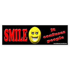 Smile - It Confuses People Bumper Bumper Sticker