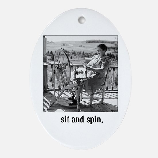 Sit and Spin - Yarn Spinner Oval Ornament