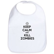 Keep Calm and Kill Zombies Bib