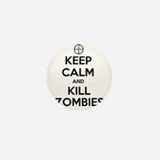 Keep Calm and Kill Zombies Mini Button (10 pack)