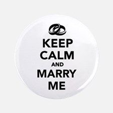 "Keep calm and marry me 3.5"" Button"