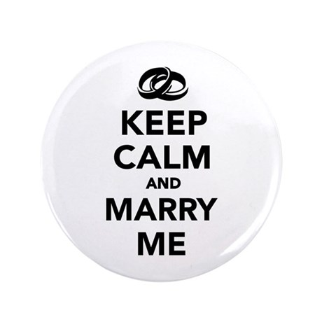 """Keep calm and marry me 3.5"""" Button (100 pack)"""