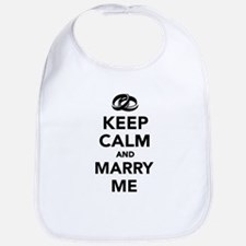Keep calm and marry me Bib