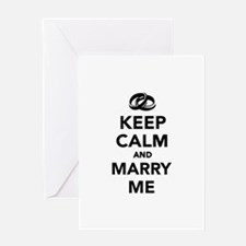 Keep calm and marry me Greeting Card