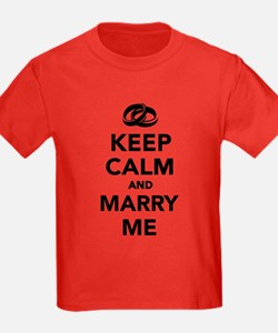 Keep calm and marry me T