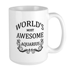 World's Most Awesome Aquarius Mug