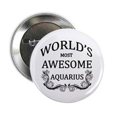 """World's Most Awesome Aquarius 2.25"""" Button"""