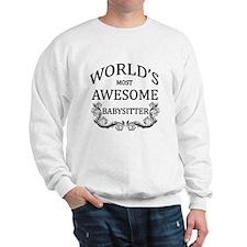 World's Most Awesome Babysitter Sweatshirt