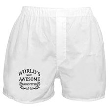 World's Most Awesome Babysitter Boxer Shorts
