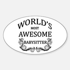 World's Most Awesome Babysitter Sticker (Oval)