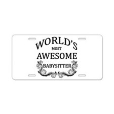World's Most Awesome Babysitter Aluminum License P