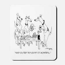 Try the Flea Dip Mousepad