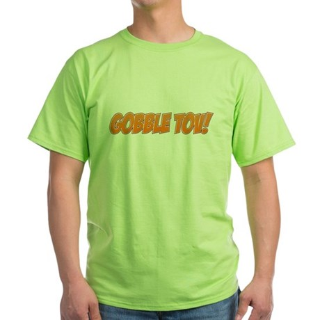 Gobble Tov! Green T-Shirt