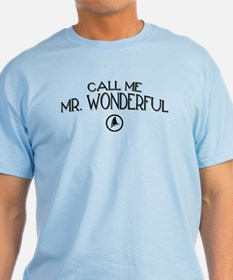 Call Me Mr. Wonderful T-Shirt