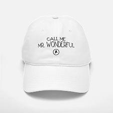 Call Me Mr. Wonderful Baseball Baseball Cap