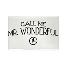 Call Me Mr. Wonderful Rectangle Magnet