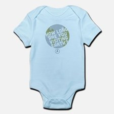 How Long Are You Visiting Earth Infant Bodysuit