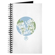 How Long Are You Visiting Earth Journal