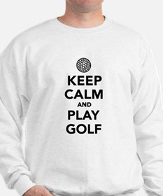 Keep calm and play Golf Sweatshirt