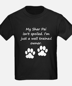 Well Trained Shar Pei Owner T-Shirt