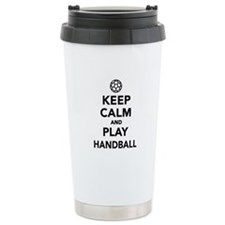 Keep calm and play Handball Travel Mug