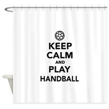 Keep calm and play Handball Shower Curtain